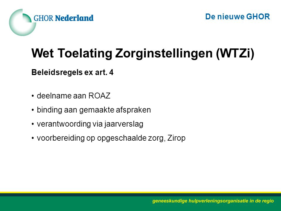 Wet Toelating Zorginstellingen (WTZi)