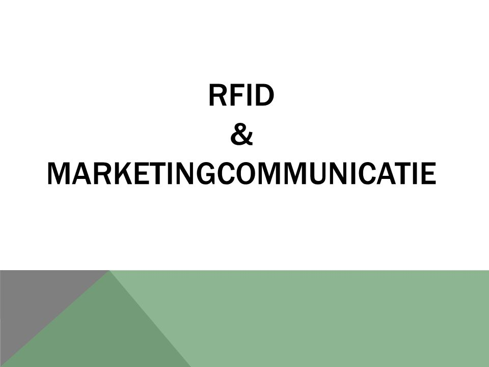 Rfid & mARKETINGCOMMUNICATIE