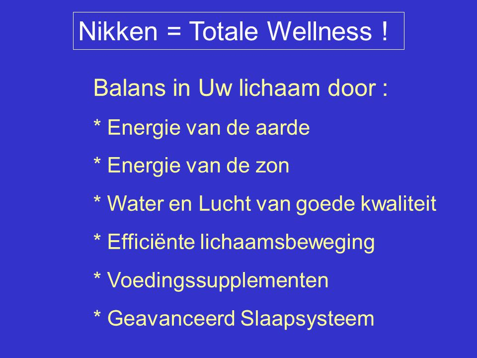 Nikken = Totale Wellness !