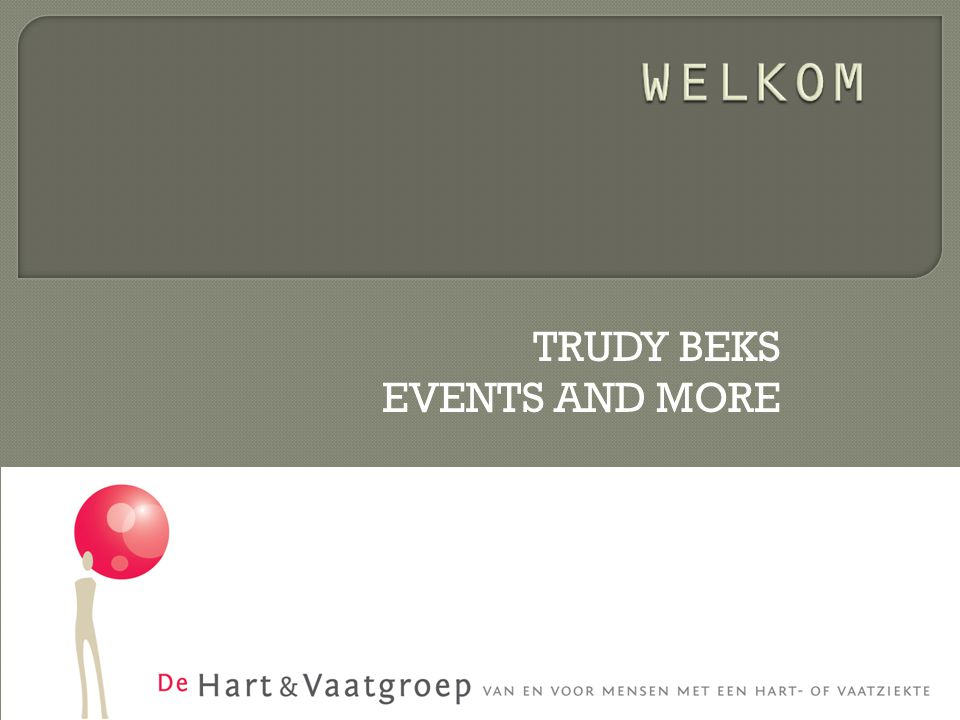 TRUDY BEKS EVENTS AND MORE
