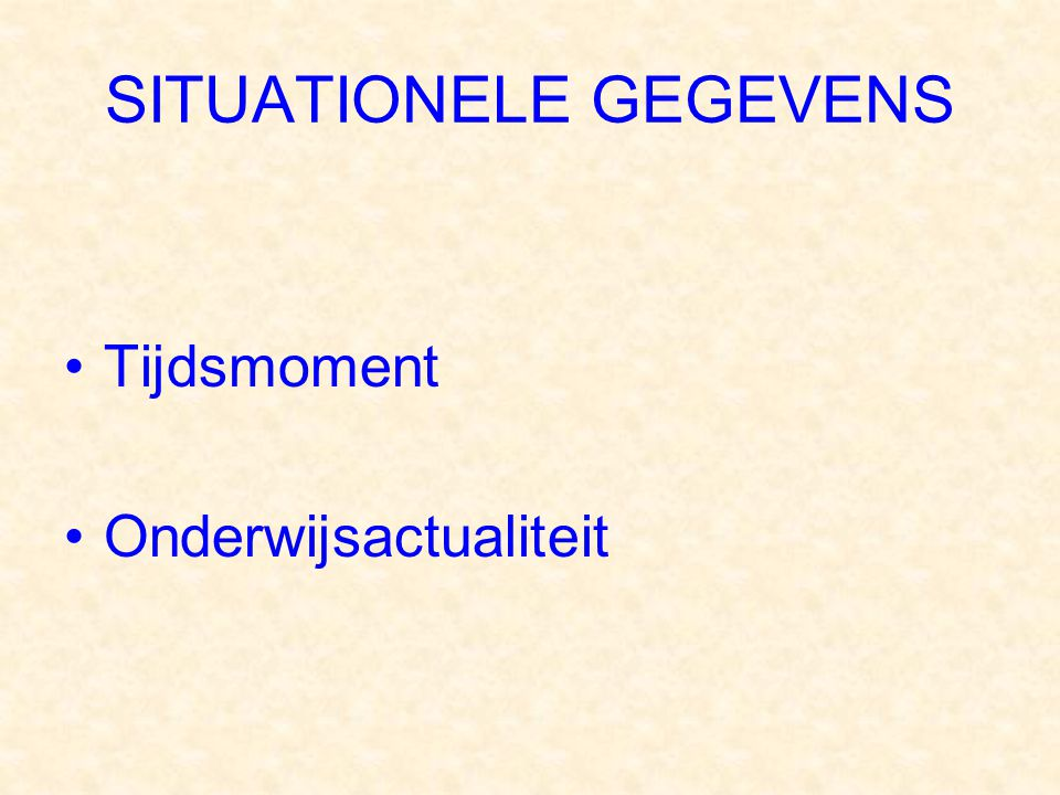 SITUATIONELE GEGEVENS