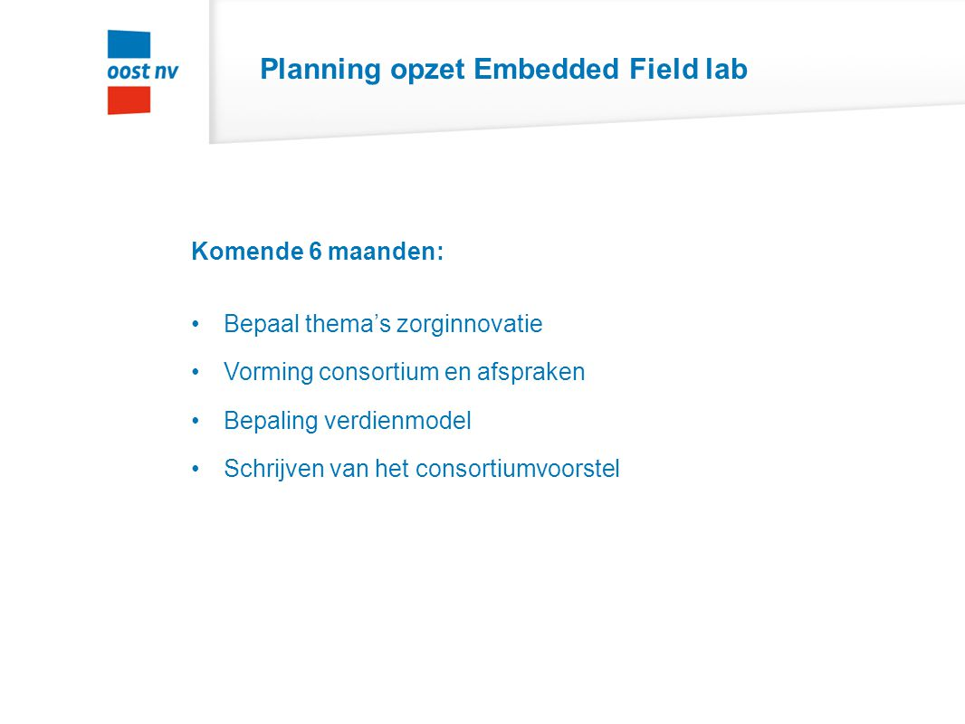 Planning opzet Embedded Field lab