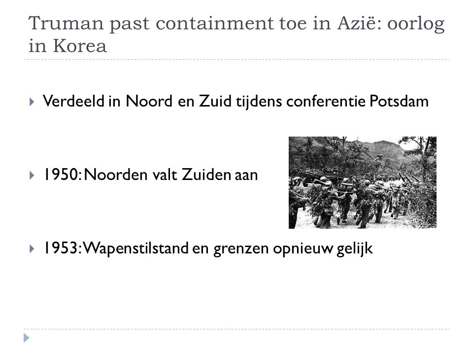 Truman past containment toe in Azië: oorlog in Korea