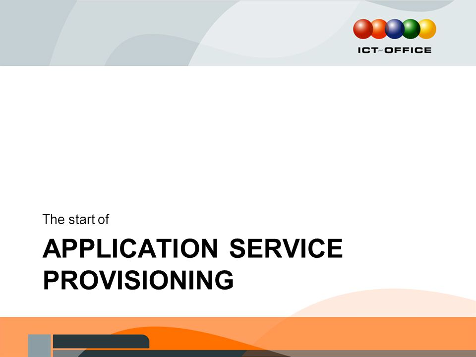 Application Service provisioning
