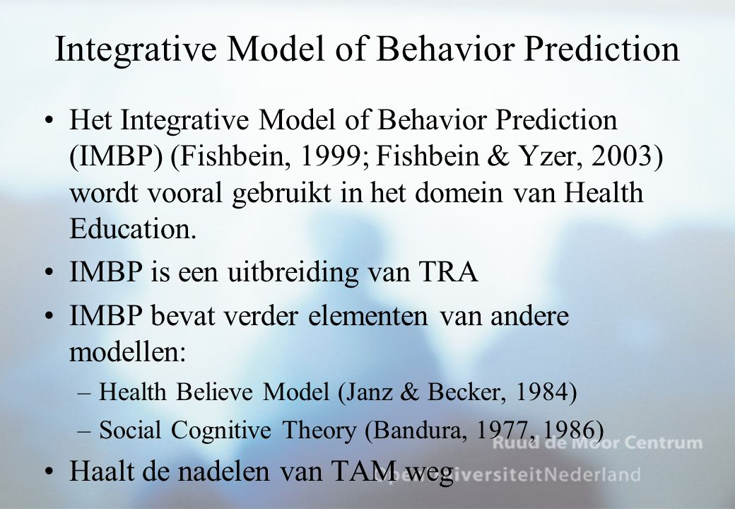 Integrative Model of Behavior Prediction