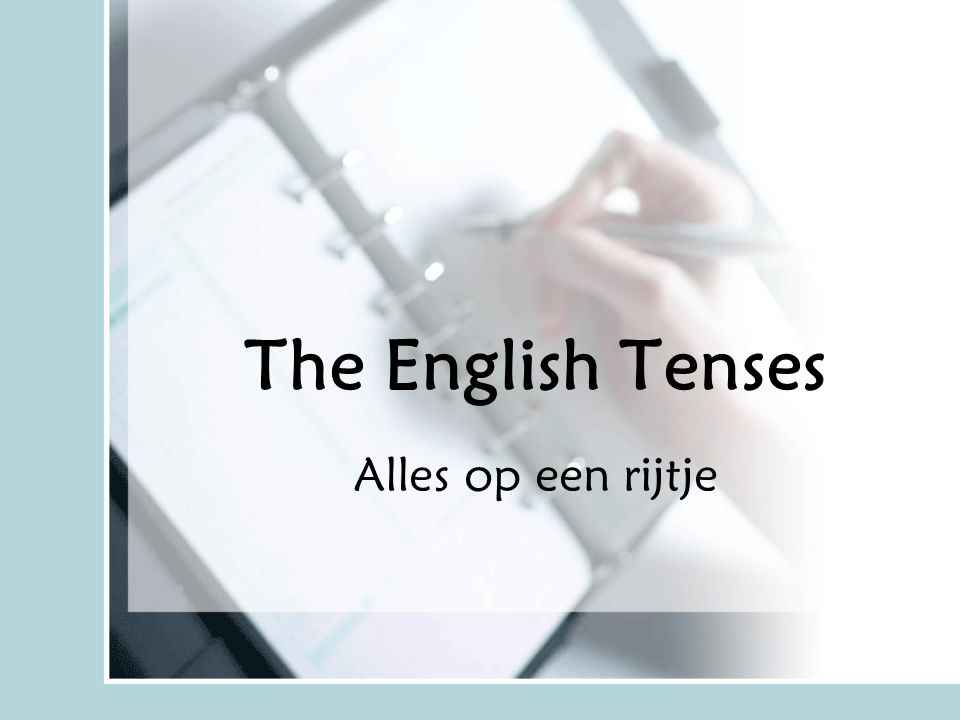 The English Tenses Alles op een rijtje