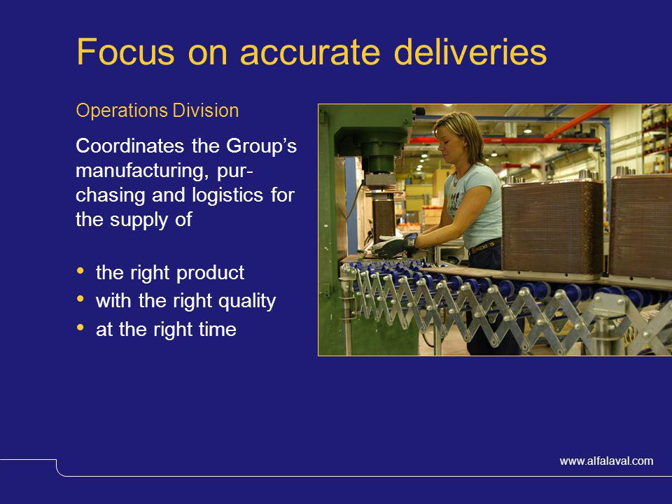 Focus on accurate deliveries