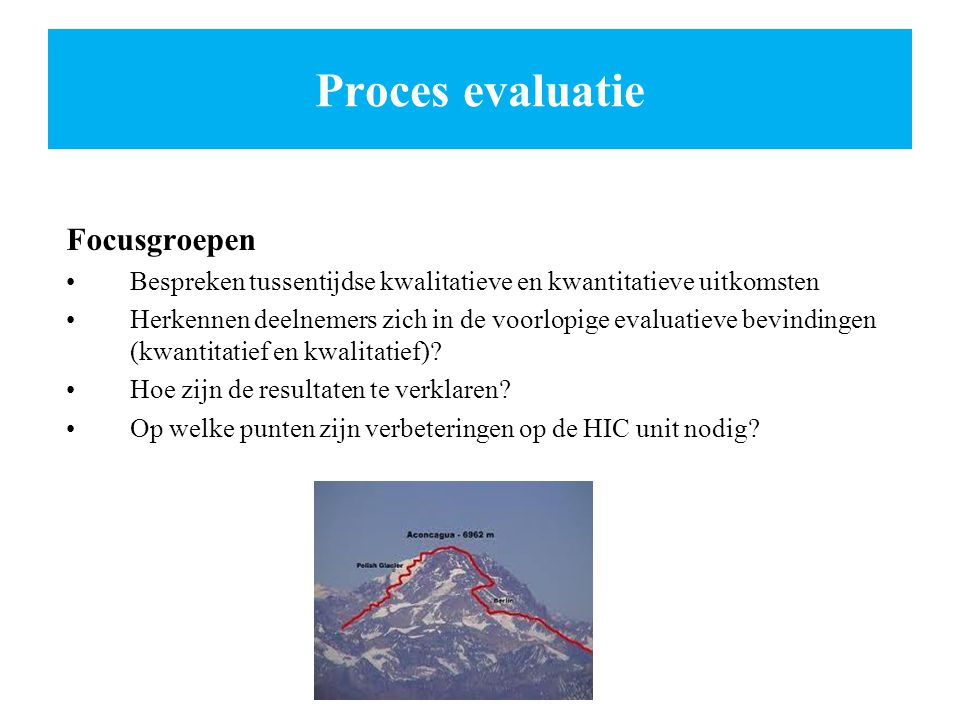 Proces evaluatie Focusgroepen