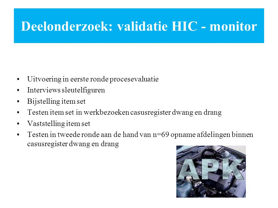 Deelonderzoek: validatie HIC - monitor