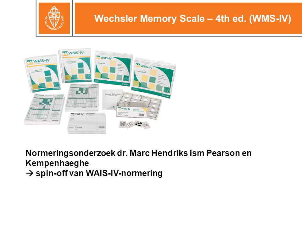 Wechsler Memory Scale – 4th ed. (WMS-IV)