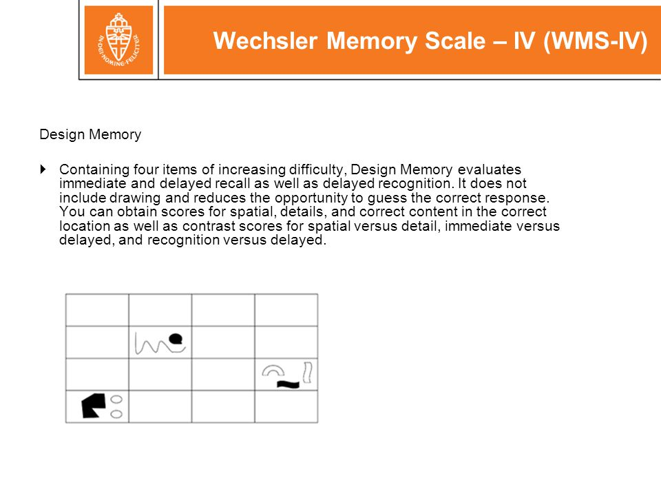 Wechsler Memory Scale – IV (WMS-IV)