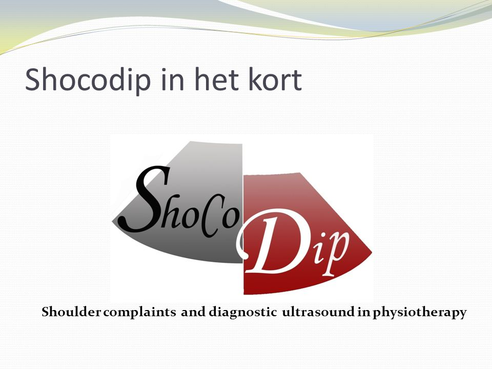Shocodip in het kort Shoulder complaints and diagnostic ultrasound in physiotherapy