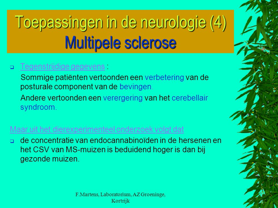 Toepassingen in de neurologie (4) Multipele sclerose