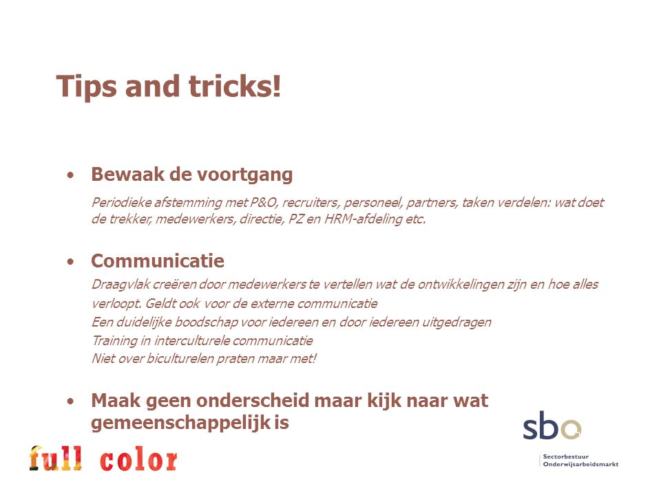Tips and tricks! Bewaak de voortgang