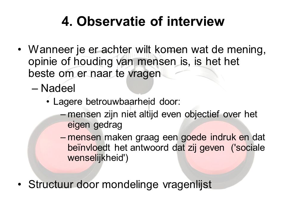 4. Observatie of interview