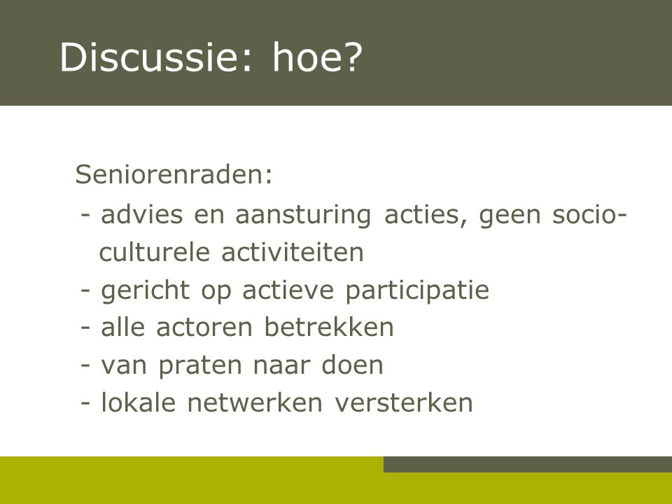 Discussie: hoe Seniorenraden: