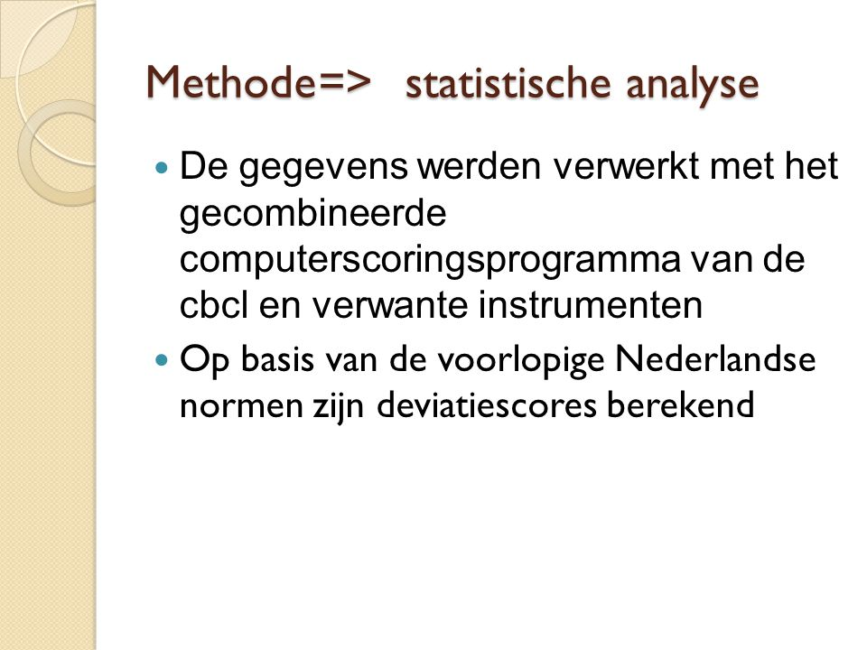 Methode => statistische analyse