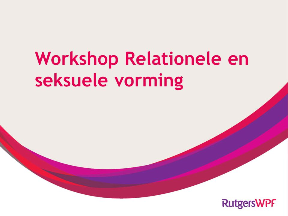 Workshop Relationele en seksuele vorming