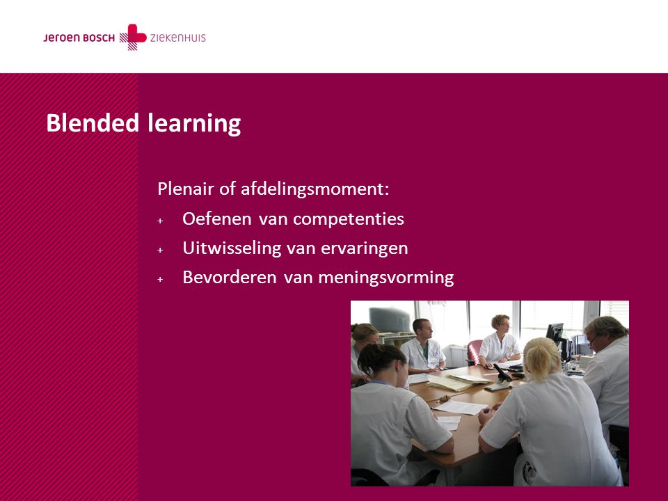 Blended learning Plenair of afdelingsmoment: Oefenen van competenties