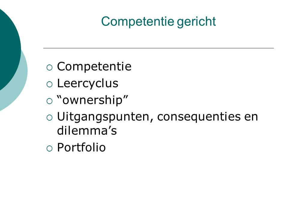 Competentie gericht Competentie Leercyclus ownership