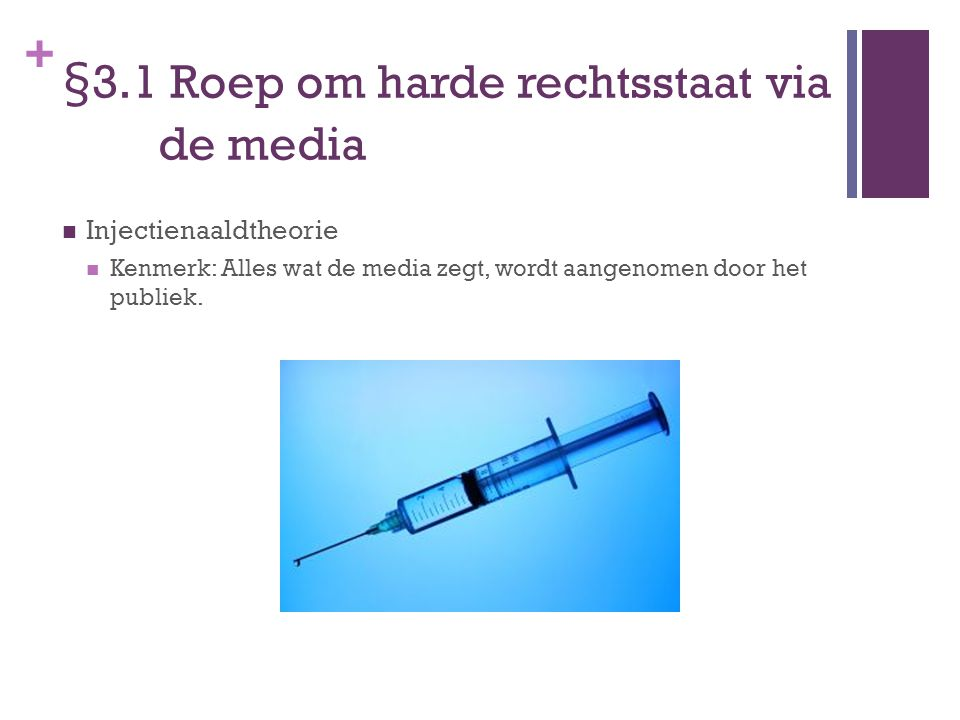 §3.1 Roep om harde rechtsstaat via de media
