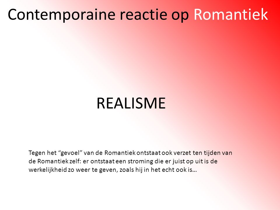Contemporaine reactie op Romantiek