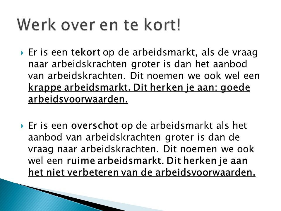 Werk over en te kort!