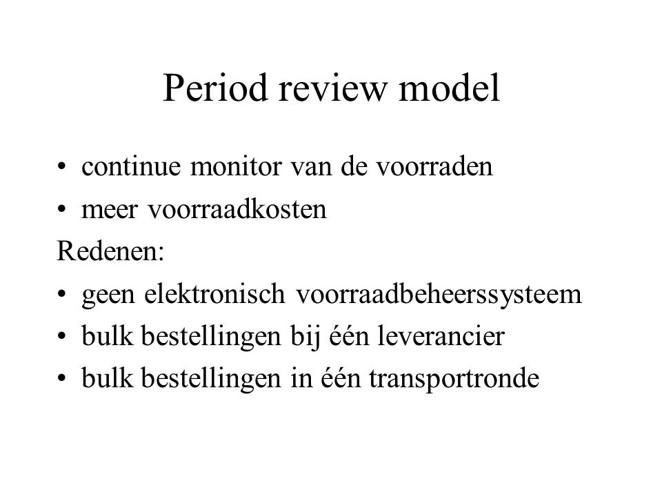 Period review model continue monitor van de voorraden