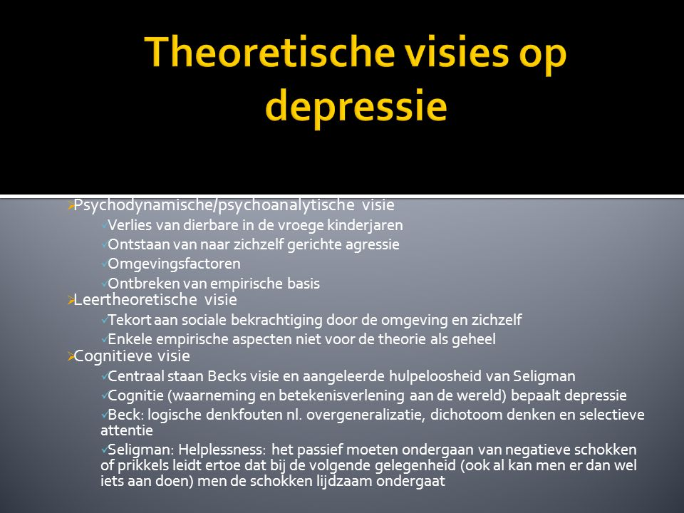Depressie cara aelvoet 1batpa ppt download for Psychodynamische benadering