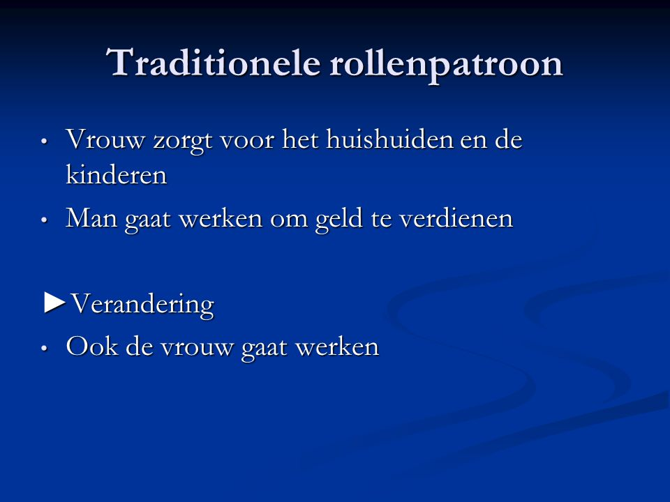 Traditionele rollenpatroon