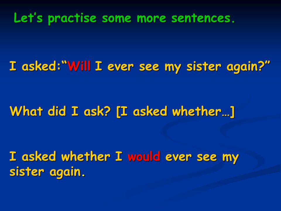 Let's practise some more sentences.