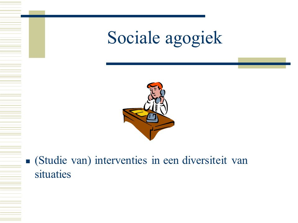 Sociale Agogiek Wetenschap En Beroep Ppt Download