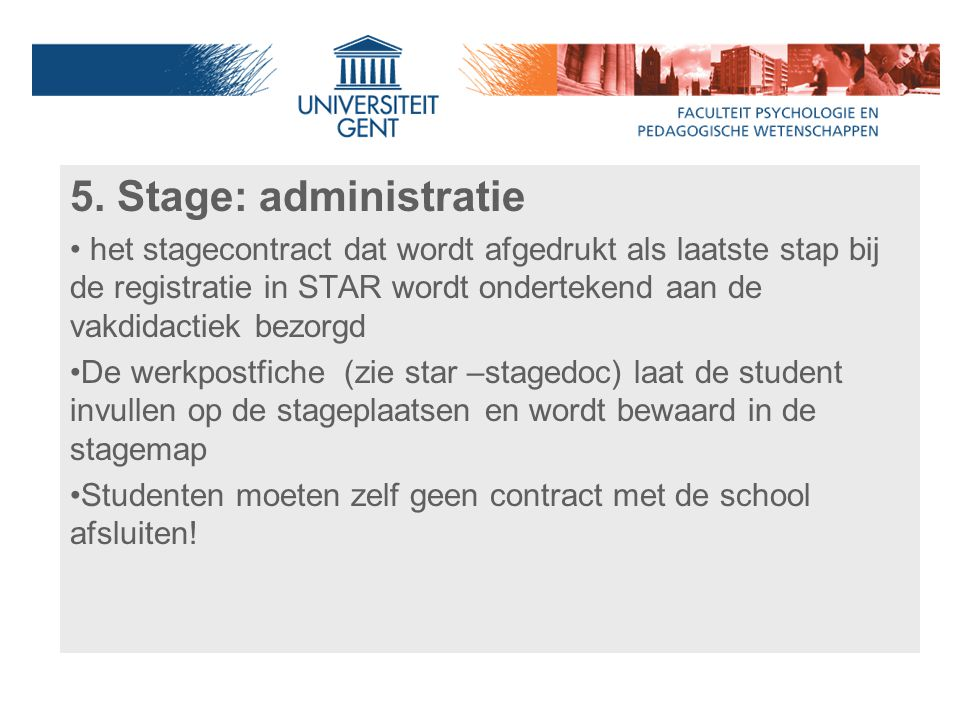 5. Stage: administratie