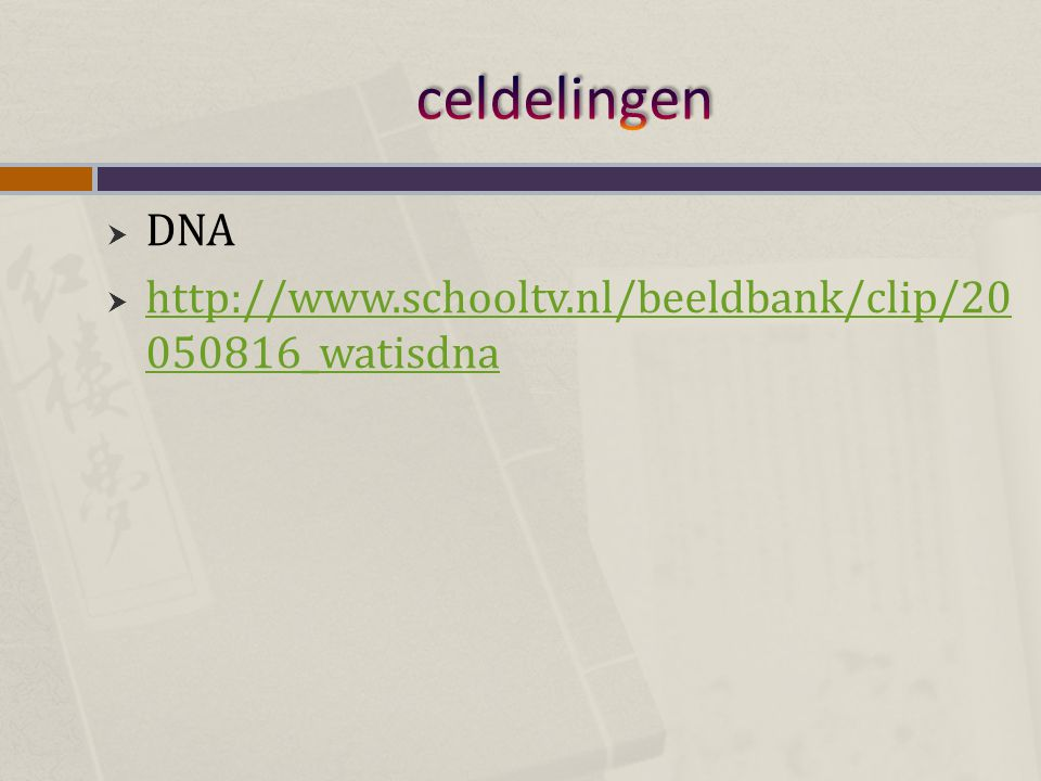 celdelingen DNA