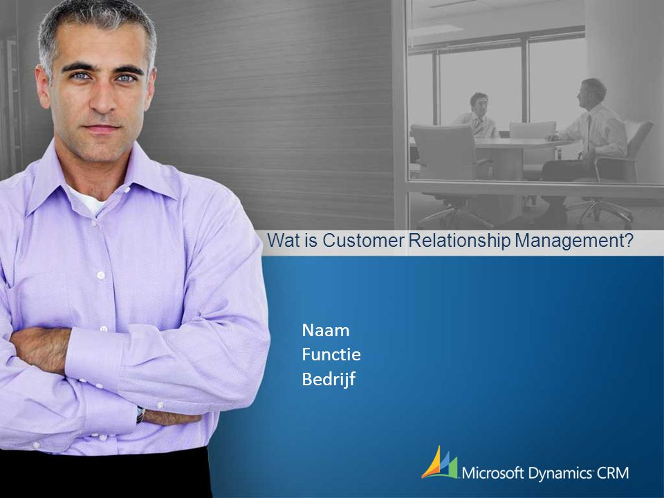 Wat is Customer Relationship Management