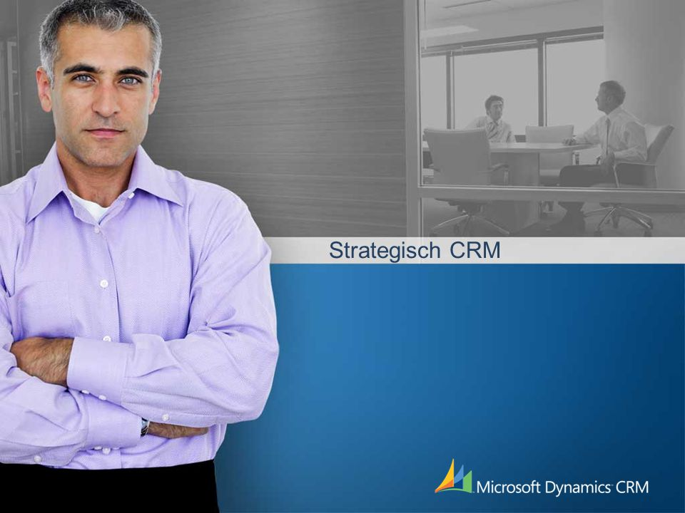 4/4/2017 9:35 PM Strategisch CRM. ©2004 Microsoft Corporation. All rights reserved.