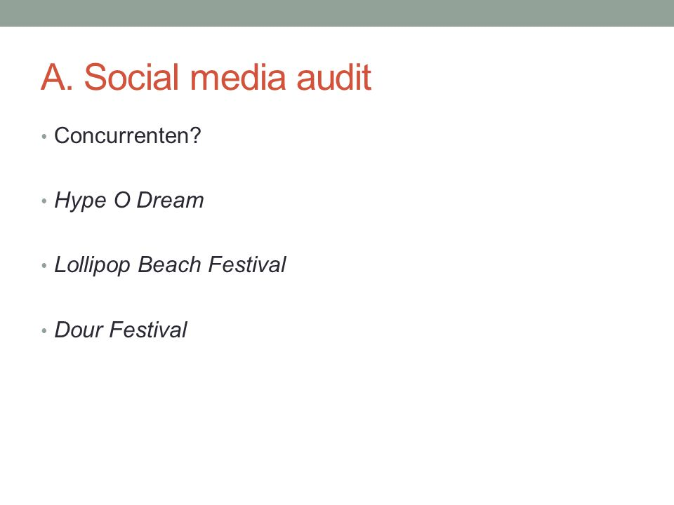 A. Social media audit Concurrenten Hype O Dream