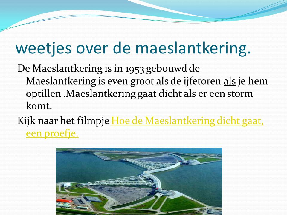 weetjes over de maeslantkering.