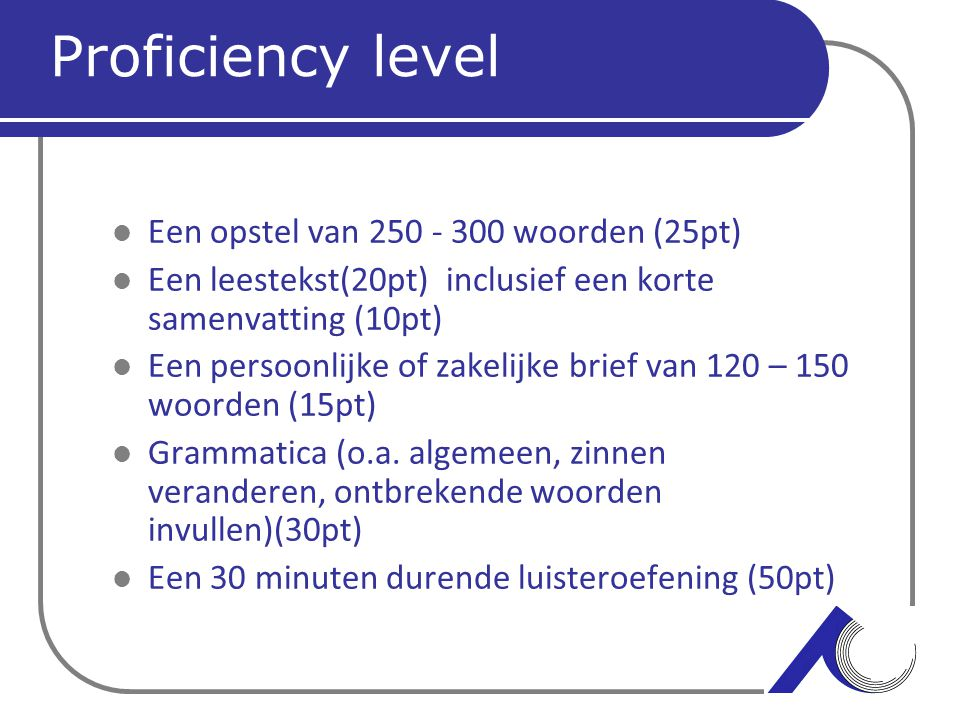 Proficiency level Een opstel van woorden (25pt)