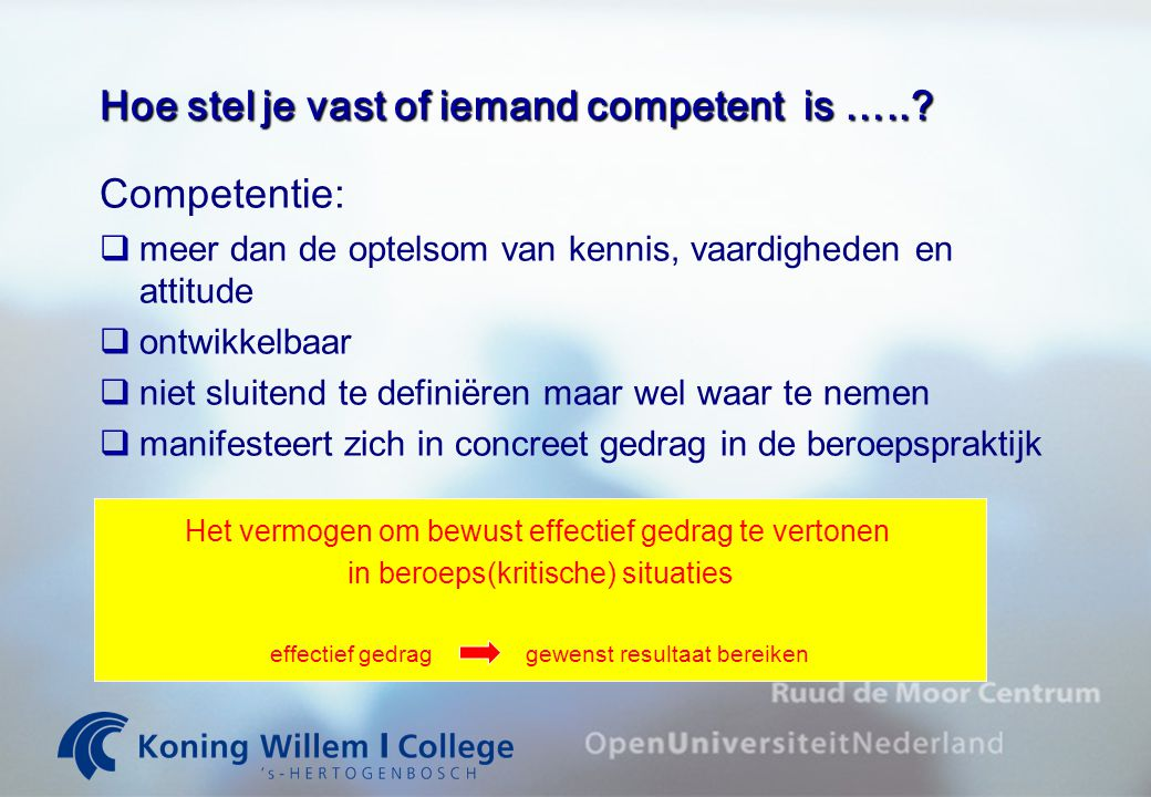 Hoe stel je vast of iemand competent is …..