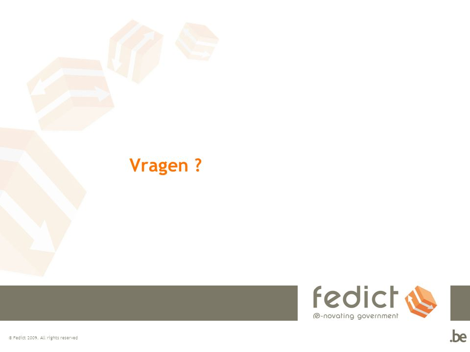 Vragen © Fedict All rights reserved