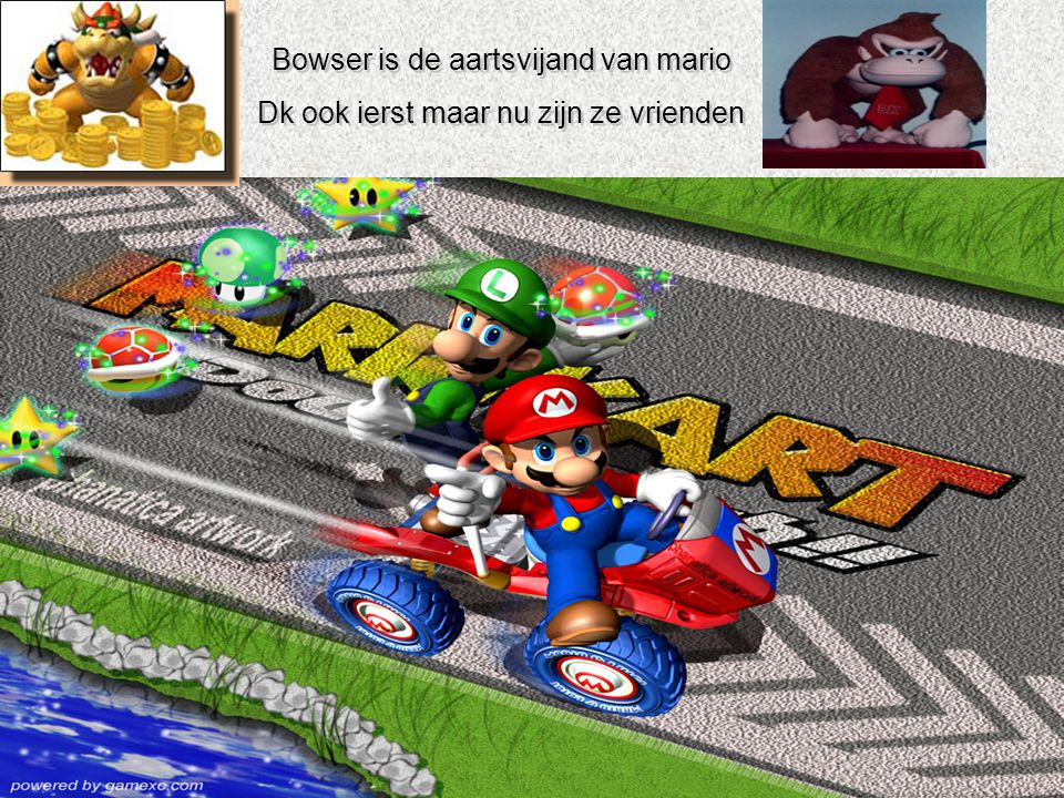Bowser is de aartsvijand van mario