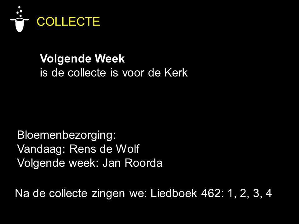 COLLECTE Volgende Week is de collecte is voor de Kerk