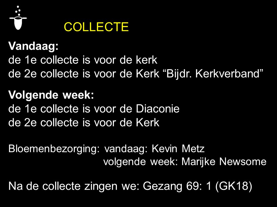 de 1e collecte is voor de kerk