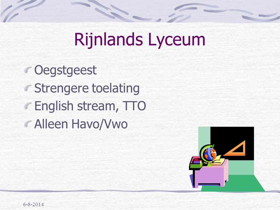 Rijnlands Lyceum Oegstgeest Strengere toelating English stream, TTO