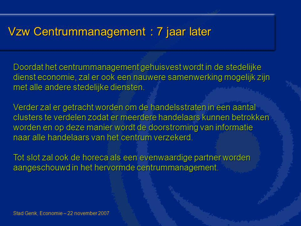 Vzw Centrummanagement : 7 jaar later