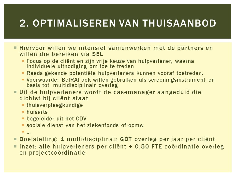 2. Optimaliseren van thuisaanbod