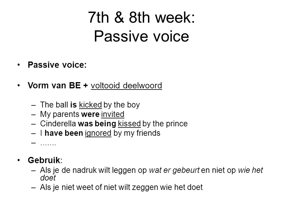 7th & 8th week: Passive voice