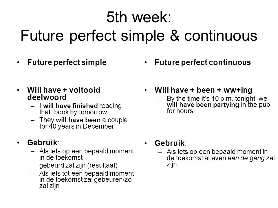 5th week: Future perfect simple & continuous
