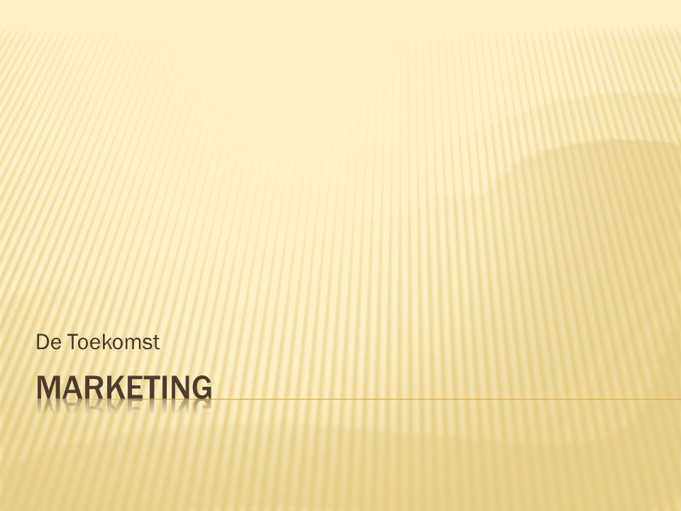 De Toekomst Marketing